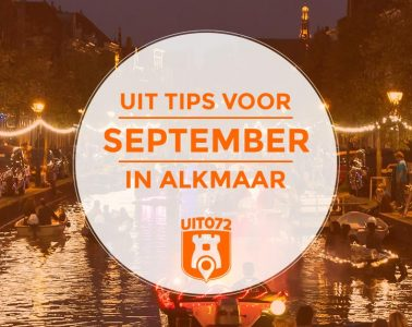 september in Alkmaar: de uit tips