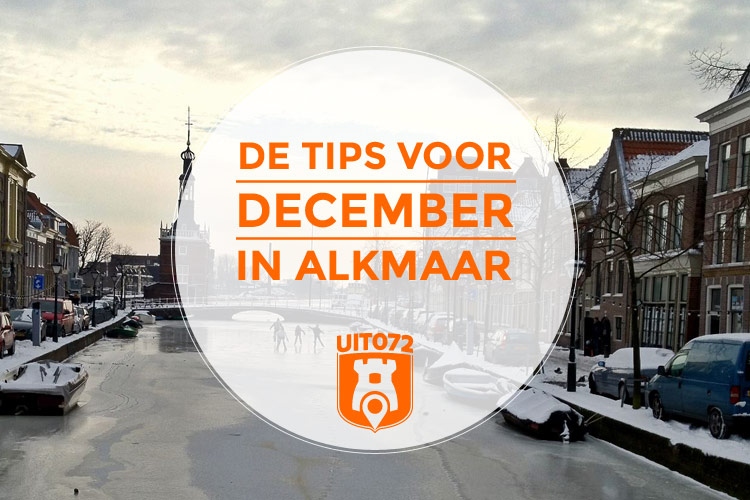 Tips december Alkmaar