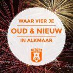NYE in Alkmaar: 5 tips voor oud & nieuw 2017