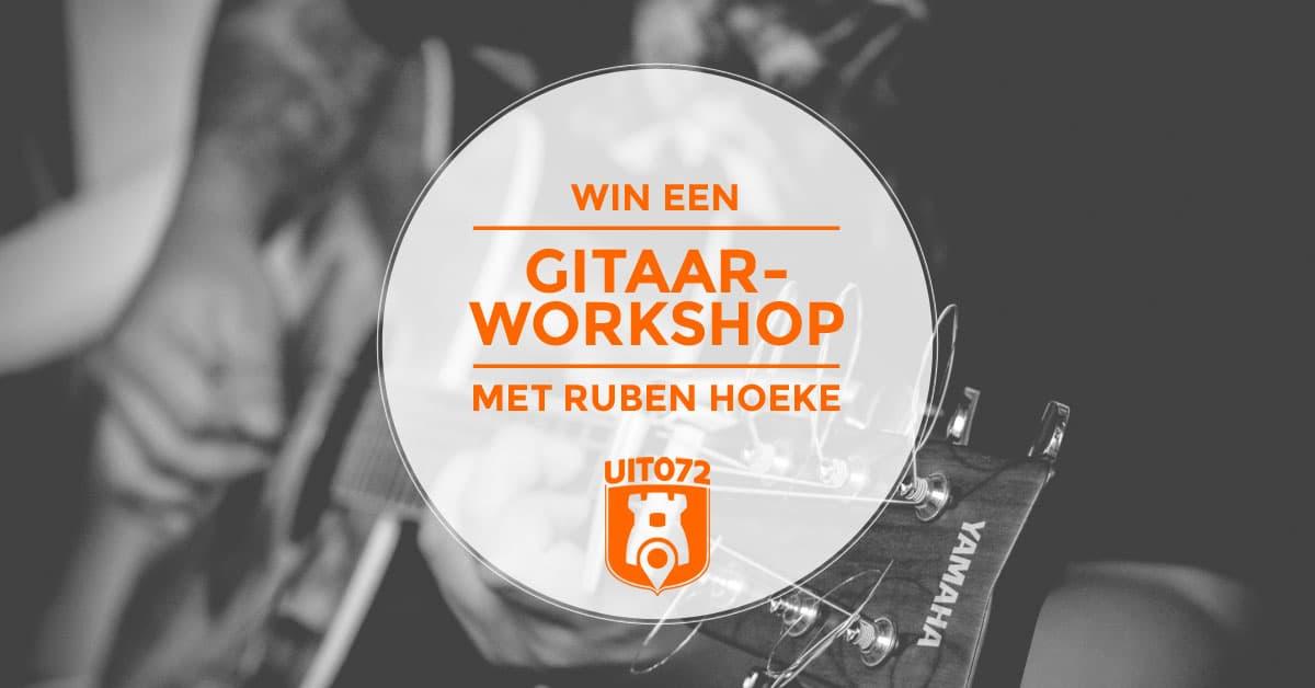 Win gitaarworkshop Ruben Hoeke