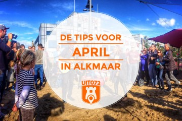Tips April Alkmaar