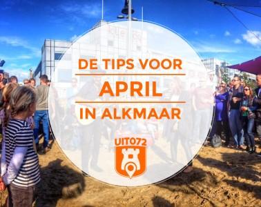 Tips April Alkmaar