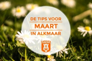 Tips maart Alkmaar