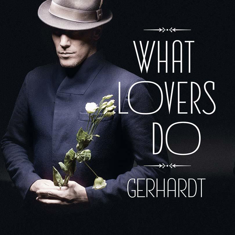 Gerhardt: What Lovers Do