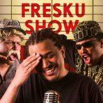 Fresku Show