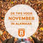 5 tips voor oktober in Alkmaar