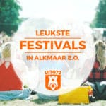10 x festivals in en rond Alkmaar in 2019