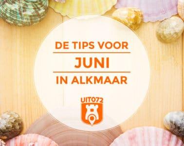Tips Juni Alkmaar