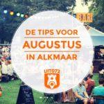 Maandtips augustus 2019: de leukste todo's in Alkmaar
