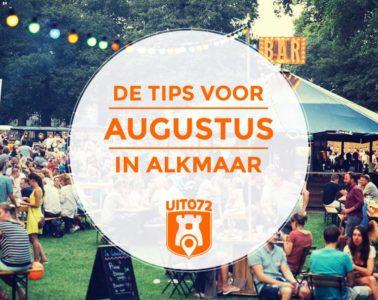 Augustus in Alkmaar: de uit tips