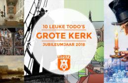 10 leuke todo's in Grote Kerk