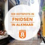 De 10 leukste hotspots in het Fnidsen