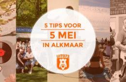 5 tips voor 5 mei in Alkmaar