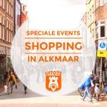 Deze 4 Shopping Evenementen zijn er dit jaar in Alkmaar