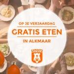 5× Restaurants in Alkmaar waar je GRATIS kan eten op je verjaardag