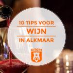 De 10 beste plekken voor wijn in Alkmaar