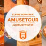 Terugblik Amusetour Alkmaar 2020: wintereditie