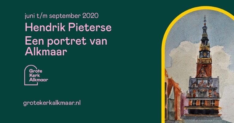 Tentoonstelling Hendrik Pieterse Een portret van Alkmaar