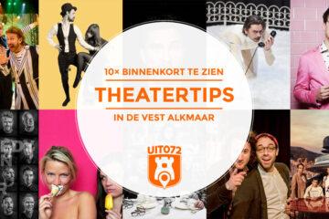 Theatertips de Vest Alkmaar