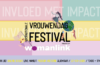 Internationale Vrouwendag Festival - powered by WomanLink