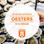 7× Oesters in Alkmaar