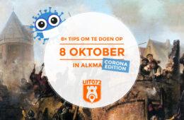 8 Tips om te doen op 8 oktober in Alkmaar - Corona Edition